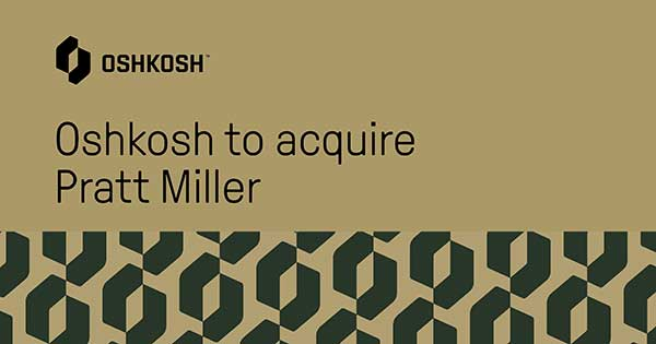 Oshkosh to acquire Pratt Miller