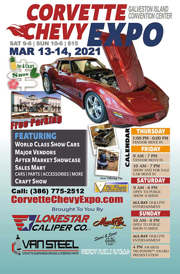 Corvette Chevy Expo March 13 and 14, 2021 at Galveston Island Convention Center.