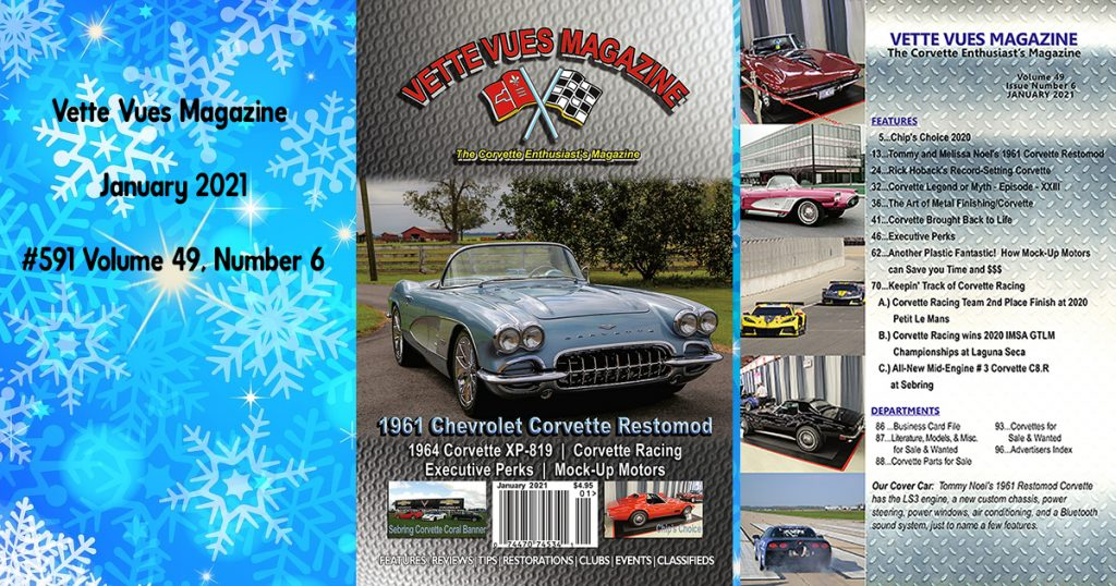 Vette Vues Magazine January 2021 Issue #591 Volume 49, Issue Number 6