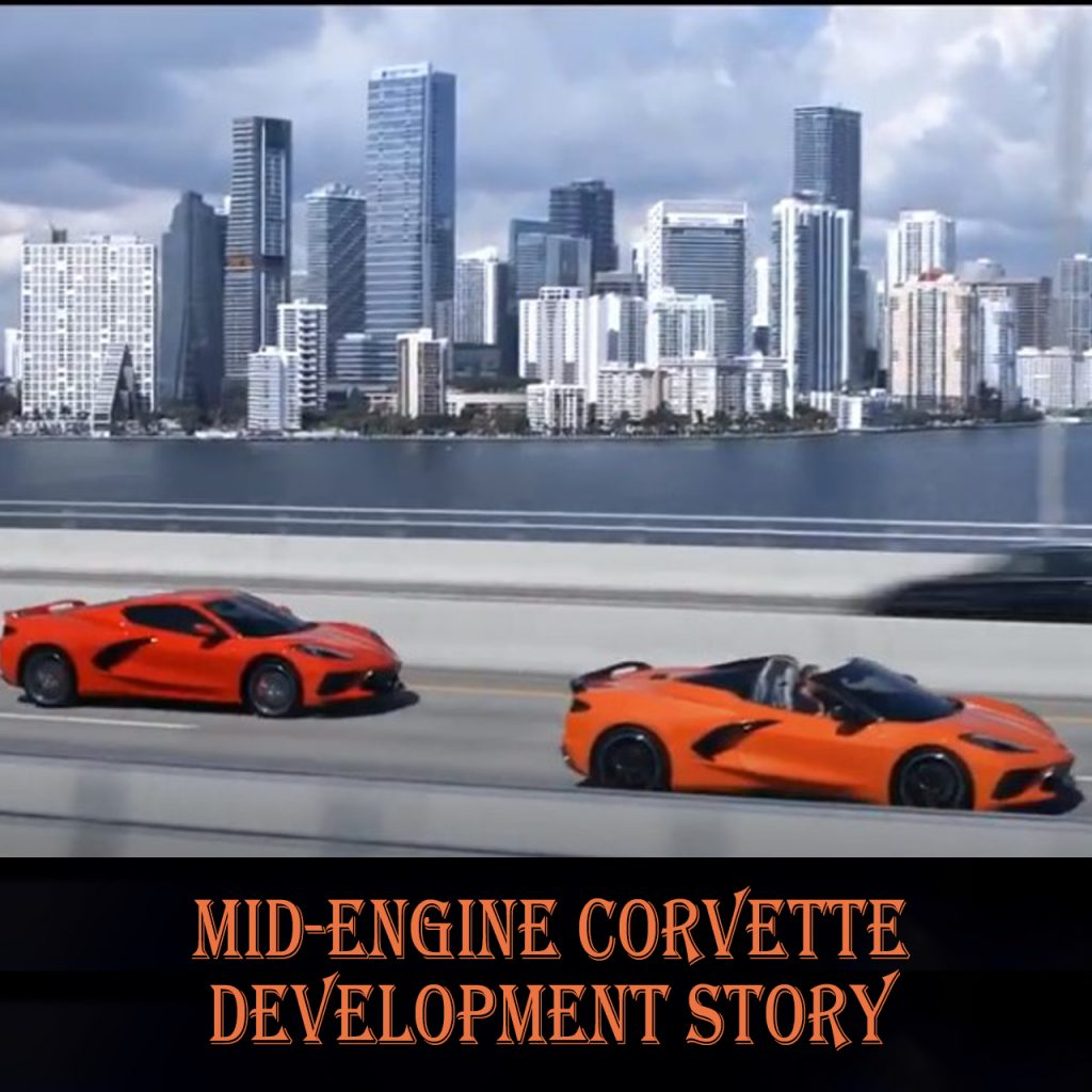 Mid-Engine Corvette Development Story - Part 1