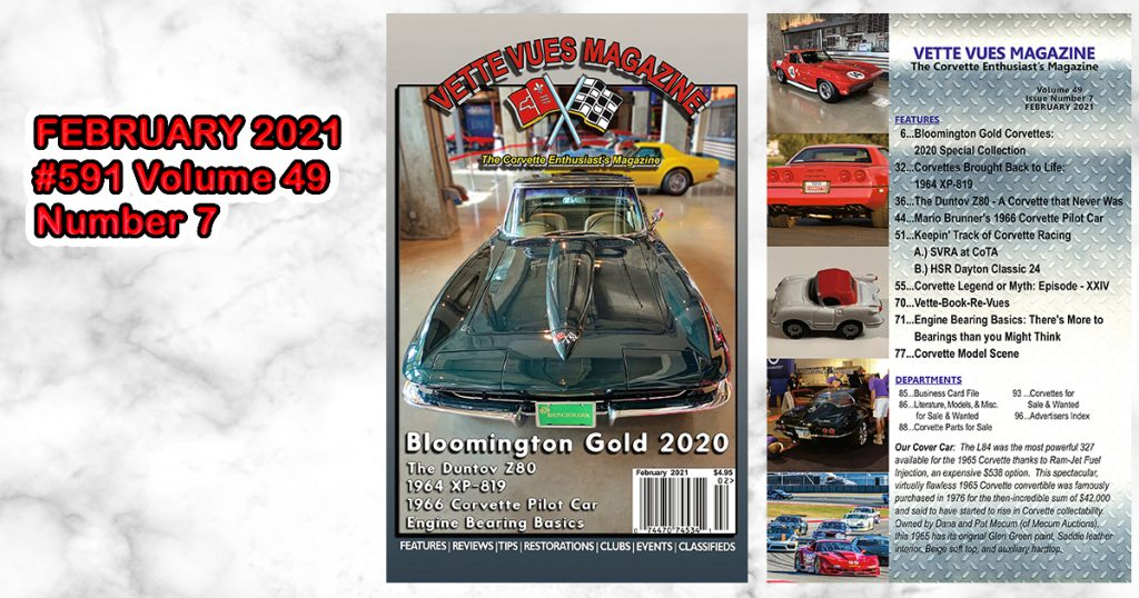February 2021 Vette Vues Magazine, #592 Volume 49, Issue Number 7