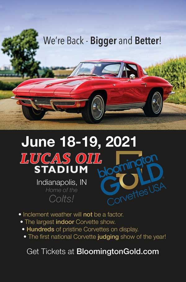 June 18-19, 2021 Bloomington Gold Corvettes USA held at the Lucas Oil Stadium (Home of the Colts) Indianapolis, Indiana.