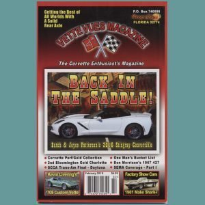 February 2018 Vette Vues Magazine Back Issue, Volume Forty-six, Number 7 For Sale