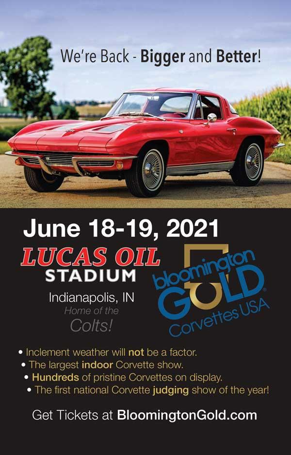 Bloomington Gold Corvettes June 18-19, 2021 https://www.bloomingtongold.com/