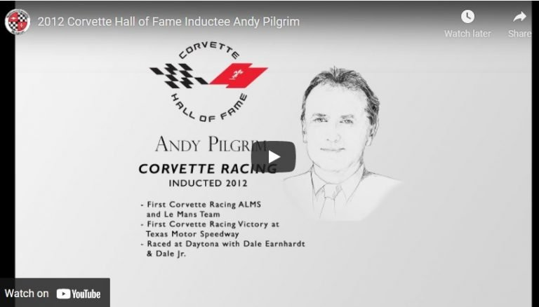 2012 Corvette Hall of Fame Inductee Andy Pilgrim – Video