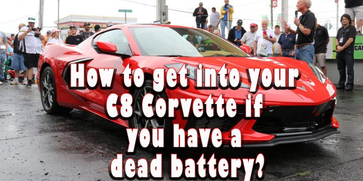 How to get into your C8 Corvette if you have a dead battery…
