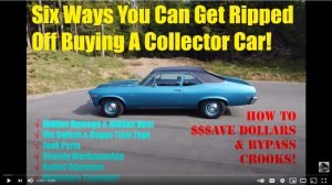 6 Ways You Can Get Ripped Off Buying A Collector Car