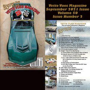 Vette Vues Magazine, September 2021 Issue, Volume 50, Issue Number 2, #598