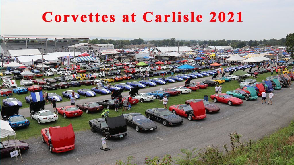 Full Coverage of the 2021 Corvettes at Carlisle. This was the second largest event with nearly 5,000 Corvettes to see, lots of vendors, and entertainment.