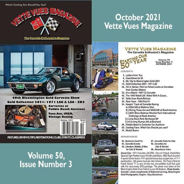 OCTOBER 2021 VETTE VUES MAGAZINE #599, Volume 50, Issue Number 3