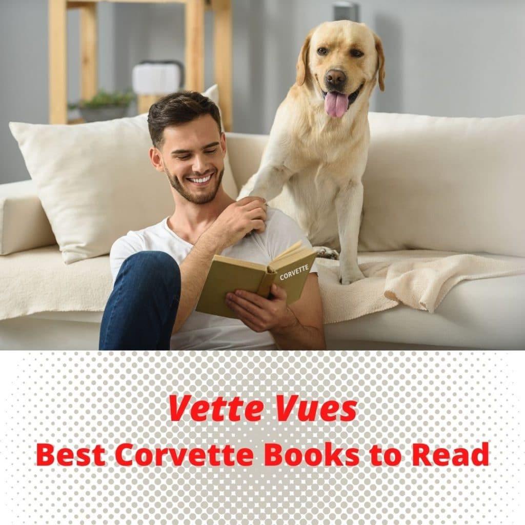 Vette Vues' Best Corvette Books to Read