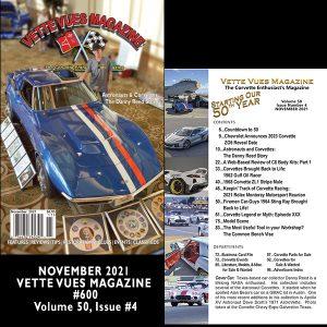 NOVEMBER 2021 BACK ISSUE VETTE VUES MAGAZINE, #600, Volume 50, Issue #4